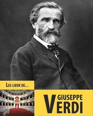 Les lieux de Giuseppe Verdi