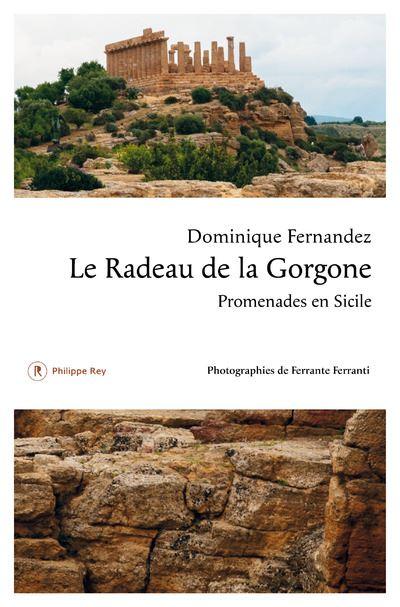 Dominique Fernandez – Le radeau de la Gorgone