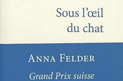 Anna Felder – Sous l'oeil du chat