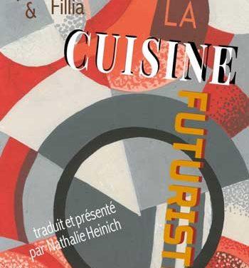 Filippo Marinetti & Fillia<br> La cuisine futuriste