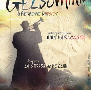 Théâtre – «GELSOMINA» de Pierre Dupoyet